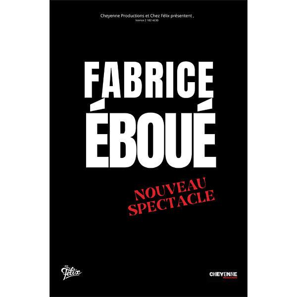 """FABRICE ÉBOUÉ """"Nouveau spectacle"""""""