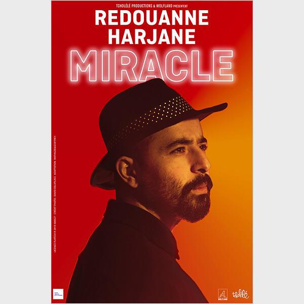 "REDOUANNE HARJANE ""Miracle"""